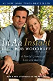 In an Instant: A Familys Journey of Love and Healing [Hardcover]
