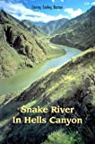 img - for Snake River of Hells Canyon by Johnny Carrey (2003-06-01) book / textbook / text book