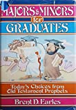 img - for Majors and Minors for Graduates: Today's Choices from Old Testament Prophets (Graduation Series) book / textbook / text book