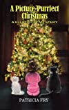img - for A Picture-Purrfect Christmas: A Klepto Cat Mystery (Volume 13) book / textbook / text book