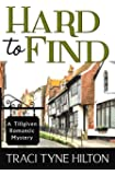 Hard to Find: (A Plain Jane Mystery Spin Off Series) A Tillgiven Romantic Mystery