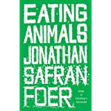 "Eating Animalsvon ""Jonathan Safran Foer"""