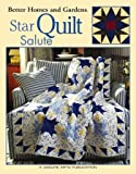 img - for Better Homes & Gardens Star Quilt Salute (Leisure Arts #3760) book / textbook / text book