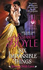 Six Impossible Things: Rhymes With Love by…