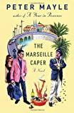 The Marseille Caper (Vintage) (0307740951) by Mayle, Peter