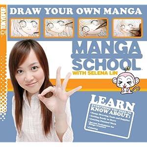Manga School with Selena Lin Draw Your Own Manga