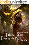 Tahnee Sharn, D�esse de l'Alliance: A...
