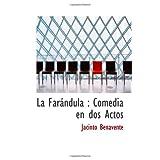 La Farándula : Comedia en dos Actos