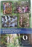 University Colloquium: A Sustainable Future