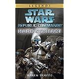 Hard Contact (Star Wars: Republic Commando, Book 1) ~ Karen Traviss