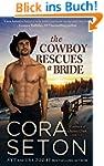 The Cowboy Rescues a Bride (Cowboys o...