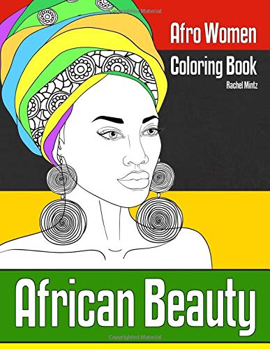 African Beauty - Afro Women Coloring Book 30 Sketches of Ethnic Portraits & Hair Fashion Designs - For Teenagers & Adults [Mintz, Rachel] (Tapa Blanda)