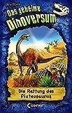 Das geheime Dinoversum - Die Rettung des Plateosaurus: Band 15
