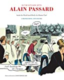 img - for In the Kitchen with Alain Passard: Inside the World (and Mind) of a Master Chef book / textbook / text book