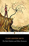 img - for The Dark Eidolon and Other Fantasies (Penguin Classics) book / textbook / text book