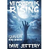 Necropolis Risingby Dave Jeffery