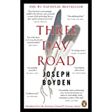 Three Day Roadby Joseph Boyden