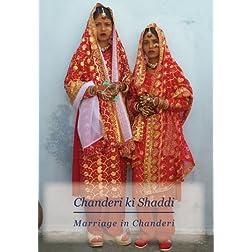 Chanderi ki Shaddi/Marriage in Chanderi