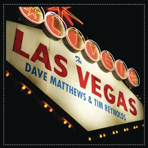 CrimsonRain.Com English Album: Dave Matthews & Tim Reynolds - Live In Las Vegas