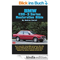 BMW E30 3 Series Restoration Bible (Brooklands Restoration Bibles)