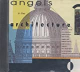 Angels in the Architecture (1988 UK)