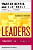 Leaders: Strategies for Taking Charge (Collins Business Essentials)