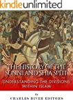 The History of the Sunni and Shia Spl...