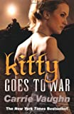 Kitty Goes to War (0575098651) by Vaughn, Carrie