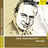 ブラームス: ヴァイオリン協奏曲ニ長調Op.77 他 (Zino Francescatti plays Brahms / SWR Sinfonieorchester Baden-Baden und Freiburg : Historical Recordings 1974/78) [輸入盤]