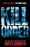 The Kill Order (The Maze Runner)