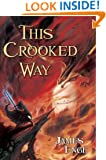This Crooked Way (Morlock Ambrosius, Book 2)