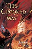This Crooked Way (Morlock Ambrosius, Book 2)