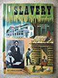 img - for Slavery (1850-1877): A Fresh Look at American History Volume 4 book / textbook / text book