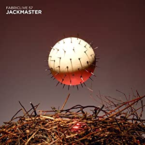 Fabriclive 57: Jackmaster