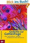 Gedichte zur Gottesfrage: Texte - Int...