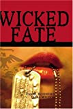 img - for Wicked Fate book / textbook / text book