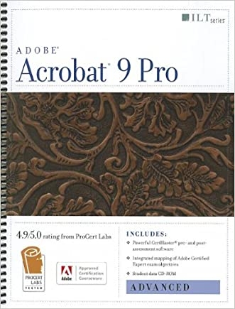 Acrobat 9 Pro: Advanced, ACE Edition [With CDROM] (ILT) written by Axzo Press