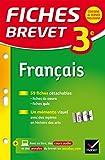 Fiches Brevet Français 3e: fiches de révision...