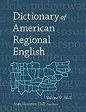 Dictionary of American Regional English, Volume V: Sl-Z