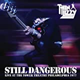 Still Dangerous - Live At The Tower Theatre Philadelphia 1977