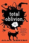 Total Oblivion More or Less