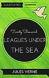 Twenty Thousand Leagues Under The Sea: By Jules Verne : Illustrated & Unabridged (Free Bonus Audiobook)