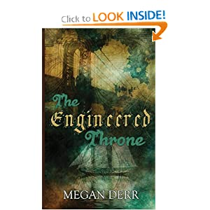 The Engineered Throne by Megan Derr