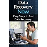Data Recovery: Now - Easy Data Recovery Steps To Fast Virus And Malware Removal And Troubleshooting And Maintaining Your PC! (Virus And Malware Removal, ... 2013, Computer, Troubleshooting PC, Virus) ~ Scott Bridges