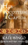 Her Scottish Captor (Highland Mist Series)
