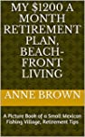 My $1200 a Month Retirement Plan, Bea...