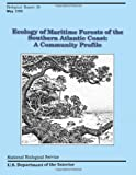 img - for Ecology of Maritime Forests of the Southern Atlantic Coast: A Community Profile book / textbook / text book