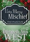 Very Merry Mischief: A Pride and Prej...