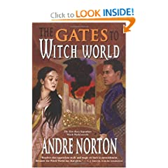 The Gates to Witch World (Witch World Chronicles) by Andre Norton