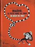 """Afficher """"Maxou, le petit bout de chou"""""""